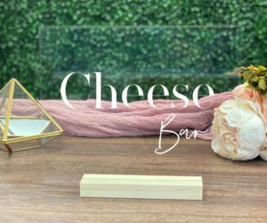 cheese bar table sign e