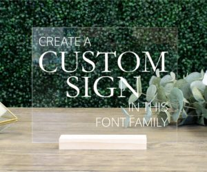 custom acrylic table sign e
