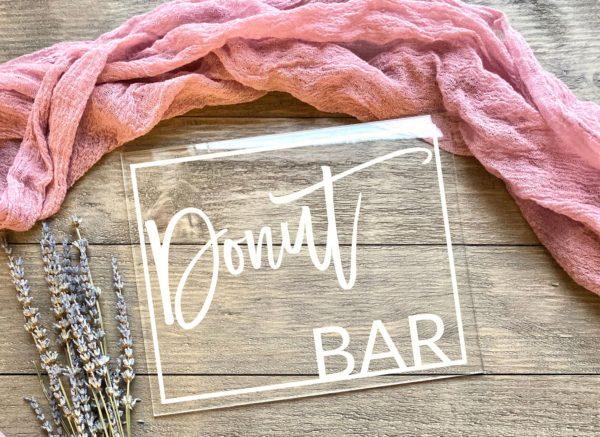 Donut Bar Acrylic Table Sign