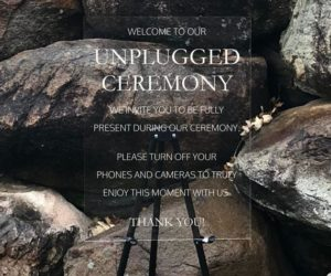 Unplugged Ceremony Acrylic Wedding Sign